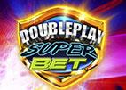 Doubleplay Super Bet