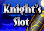 Knight's Slot