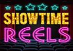 Showtime Reels