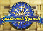 Quarterdeck Launch