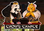 Chow's Chance